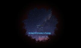 Astrología VS Astronomía y la Psicología