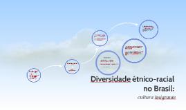 Diversidade étnico-racial no Brasil: