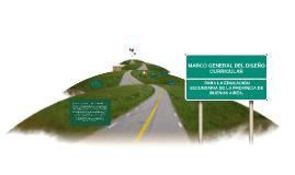 Copy of Marco General para la Educación Secundaria Básica
