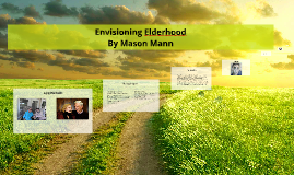 Envisioning Elderhood