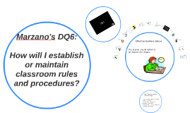 Marzano's DQ6: Classroom Management