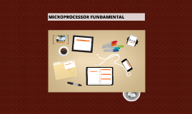 Copy of MICROPROCESSOR FUNDAMENTAL