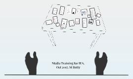 Media Training for IEA.