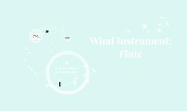 Wind Instrument: Flute