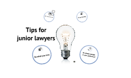Copy of Tips for junior lawyers