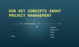 5 key concepts about project management