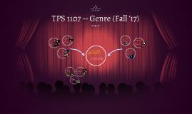 Copy of TPS 1107 -- Genre (Fall 2017)