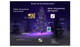 Green Yer Christmas Scene