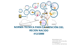 Copy of NORMA TÉCNICA PARA LA ATENCIÒN DEL RECIÉN NACIDO
