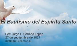 El Bautismo del Espiritu Santo