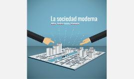 La sociedad moderna