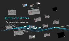 Tomas con drones