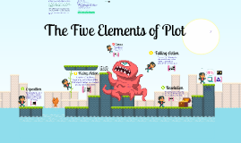 Copy of Copy of Copy of The Five Elements of Plot