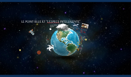Le point blue et l'espèce intelligente