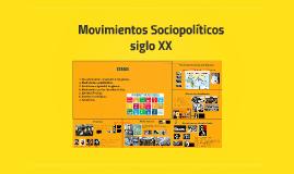 Movimientos sociopolíticos finales del siglo XX