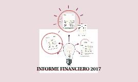 INFORME FINANCIERO 2017