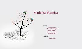 Copy of Madeira Plastica