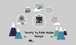 """Copy of """"Society"""" by Eddie Vedder Analysis"""