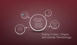 Drama: History and Origins (Via Oedipus)