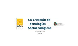 Co-creación de tecnologías socio ecollógicas