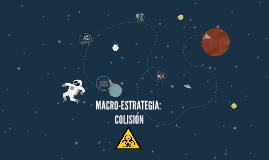 MACRO-ESTRATEGIA: