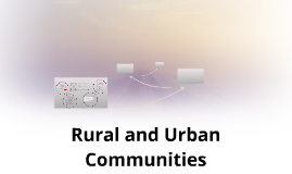 Rural and Urban Communities