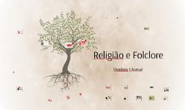 Religião e Folclore