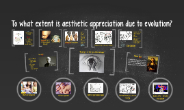 To what extent is aesthetic appreciation due to evolution?