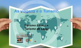 As viagens e o Turism