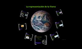 Copy of La representación de la Tierra
