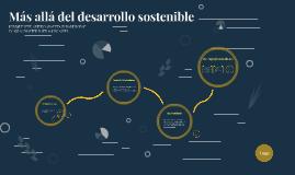 Más allá del desarrollo sostenible