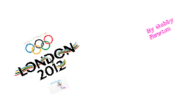 Copy of The 2012 Olympics