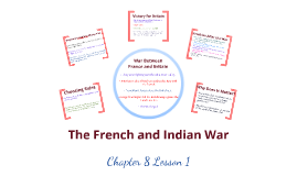 Chapter 8 Lesson 1: The French and Indian War