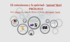 El entusiasmo y la quietud- Antoni Mari