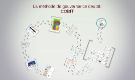 Méthodes de gouvernance des SI : COBIT