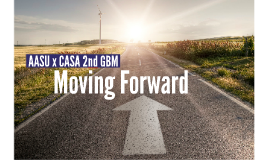AASU x CASA 2nd Fall GBM: Moving Forward