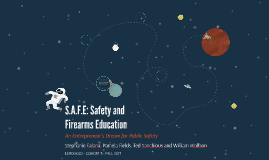 S.A.F.E: Safety and Firearms Education