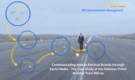 Communicating Human Political Brands through Social Media -