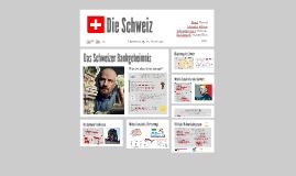 Die Schweiz - Bankwesen und direkte Demokratie