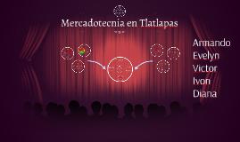 Copy of Mercadotecnia en Tlatlapas