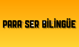 Mi Experiencia Bilingüe