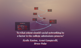 To what extent should social networking be a factor in the c