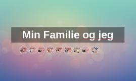 Min Familie og jeg