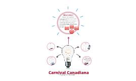 Carnival Canadiana