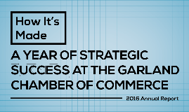 Garland Chamber of Commerce | 2016 Annual Report