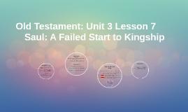 Old Testament: Unit 3 Lesson 7