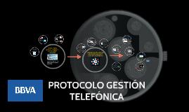 PROTOCOLO GESTIÓN TELEFÓNICA