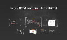 Der gute Mensch von Sezuan - Berthold Brecht