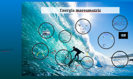 Copy of Energía mareomotriz