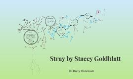 Stray by Stacey Goldblatt